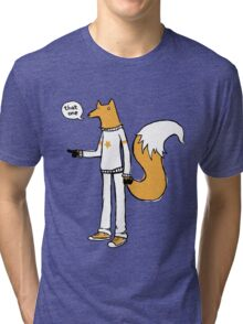 Choosy fox Tri-blend T-Shirt