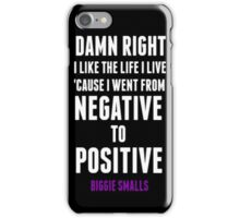 Positive and Negative... iPhone Case/Skin