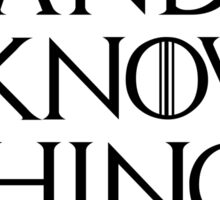 I Drink and I Know Things Sticker