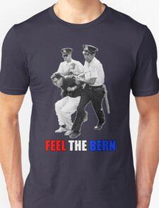 Feel the BERN Bernie Sanders Arrested Unisex T-Shirt