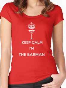 KEEP CALM I'M THE BARMAN!!! Women's Fitted Scoop T-Shirt