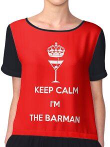 KEEP CALM I'M THE BARMAN!!! Chiffon Top