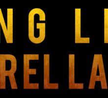 Long Live Laurel Lance Sticker
