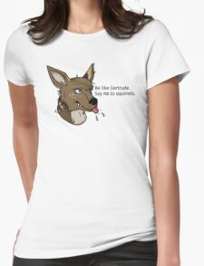 Be Like Gertrude Womens Fitted T-Shirt