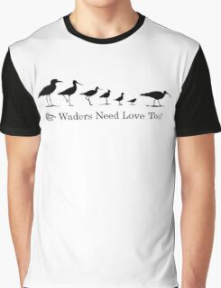 Wader Quest - Waders Need Love Too! Graphic T-Shirt