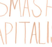Smash Capitalism- Variation 2 Sticker
