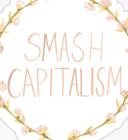 Smash Capitalism- Variation 2 Sticker