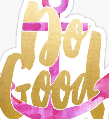 Do Good - Pink and Gold Sticker
