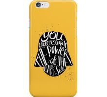 you under estimate the power typography  iPhone Case/Skin