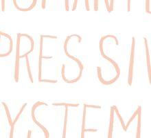 Dismantle Oppressive Systems- Variation 2 Sticker