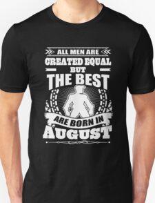 Born In August T-shirt Unisex T-Shirt