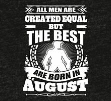Born In August T-shirt Tri-blend T-Shirt