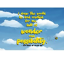 Me Before You - Wonder and Possibility Photographic Print