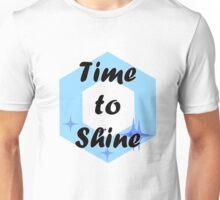 Time to Shine Unisex T-Shirt