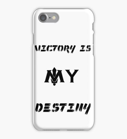 Victory is my Destiny iPhone Case/Skin