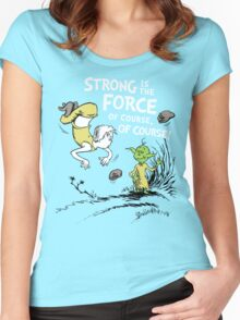 Strong is the Force of Course! Women's Fitted Scoop T-Shirt