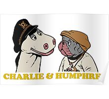 Charley and Humphrey Poster