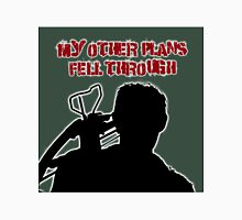 Daryl-My Other Plans Fell Through Unisex T-Shirt