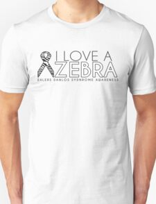 I Love A Zebra (Ehlers Danlos Syndrome Awareness) Unisex T-Shirt