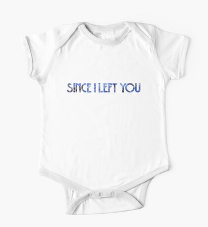 Since I Left You One Piece - Short Sleeve