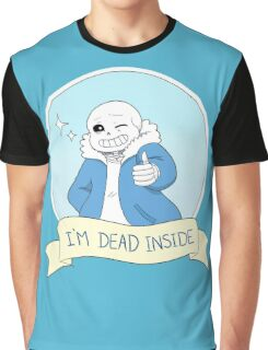 "Undertale - Sans ""I'm Dead Inside"" Graphic T-Shirt"