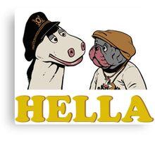 Charlie and Humphrey HELLA Canvas Print