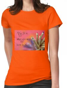 Stand Out Womens Fitted T-Shirt