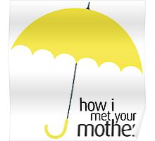 How I Met Your Mother (YELLOW UMBRELLA) Poster