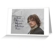 Outlander/JAMMF Greeting Card