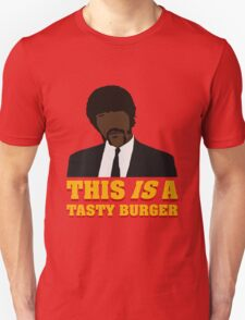 This is a tasty burger. Unisex T-Shirt