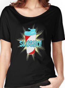 Slusho! Women's Relaxed Fit T-Shirt