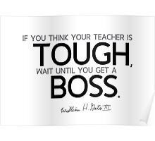 tough boss - bill gates Poster