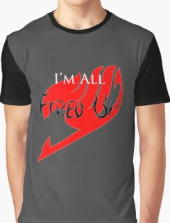 Fired Up! [Fairy Tail] Graphic T-Shirt
