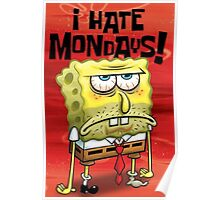 I Hate Monday Poster