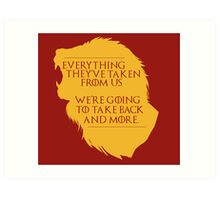 House Lannister: Everything They've Taken Art Print