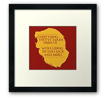 House Lannister: Everything They've Taken Framed Print