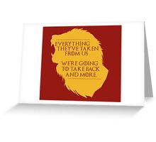 House Lannister: Everything They've Taken Greeting Card