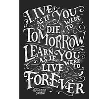 Learn Forever Photographic Print