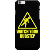 Watch Your Dub iPhone Case/Skin