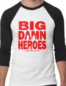 Big Damn Heroes Men's Baseball ¾ T-Shirt