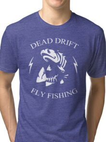 Dead Drift Fly Tri-blend T-Shirt