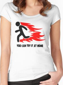 You Can Try It At Home Women's Fitted Scoop T-Shirt