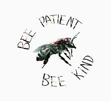 Bee Patient Bee Kind Unisex T-Shirt
