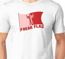 Freak Flag Unisex T-Shirt