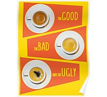 Good&Bad&Ugly Espresso Poster