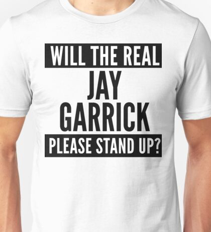Will The Real Jay Garrick Please Stand Up? Unisex T-Shirt
