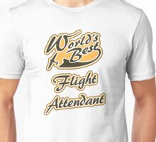 World's best Flight Attendant Unisex T-Shirt