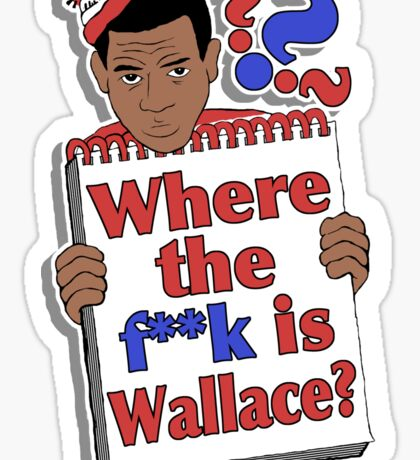 Where the F**k is Wallace? Sticker