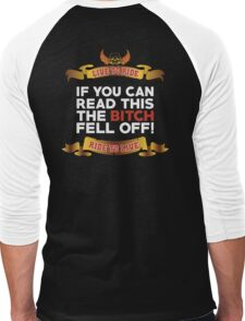 If You Can Read This Then The Bitch Fell off Men's Baseball ¾ T-Shirt