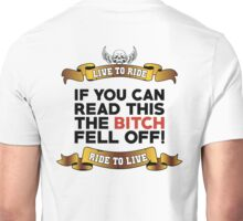 If You Can Read This Then The Bitch Fell Off - White Variant Unisex T-Shirt